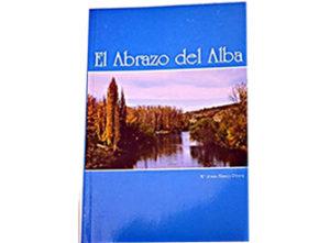 Portada del libro El abrazo del alba de María Blanco. Editorial adarve, Editorial adarve de España, Editoriales españolas, Editoriales actuales de España