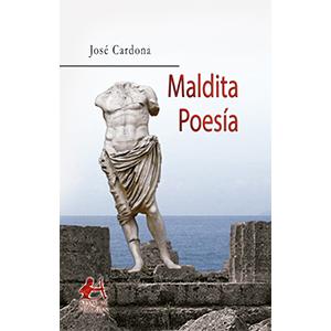 Portada del libro Maldita poesía de José Cardona. Editorial Adarve, Editoriales de España, Editoriales actuales de España