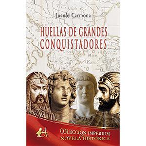 Huellas de grandes conquistadores