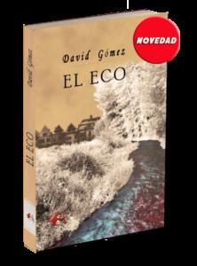 Portada El eco, David Gómez. Editorial española, Editorial Adarve