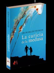 La caricia de la medusa. Editorial Adarve