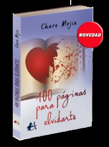 Portada 100 páginas para olvidarte de Charo Mejía. Editoriales españolas, Adarve