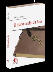 Portada El diario oculto de Sara de Fátima Cano. Editorial Adarve de España
