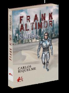 Portada Frank Altimore de Carlos Riquelme. Editoriales españolas, Adarve