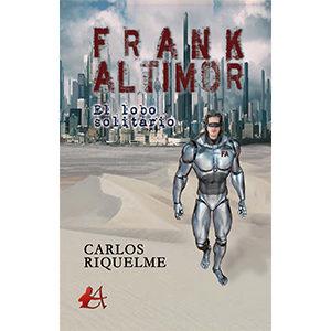 Frank Altimor, el lobo solitario.