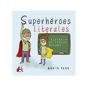 Superhéroes literales