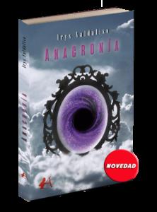 Portada del libro Anacronia de Irys Valdaliso. Editoriales de España, Adarve