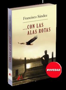 Portada del libro Con las alas rotas. Editoriales actuales de España