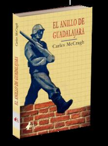 Portada del libro El anillo de Guadalajara de Carles McCragh. Editorial Adarve