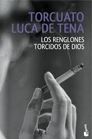 Portada del libro Los renglones torcidos de dios. Editorial Adarve de España