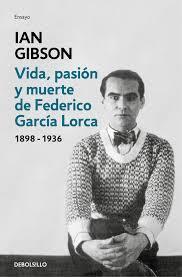 Portada del libro Vida, pasión y muerte de Federico García Lorca. Editoriales actuales de España