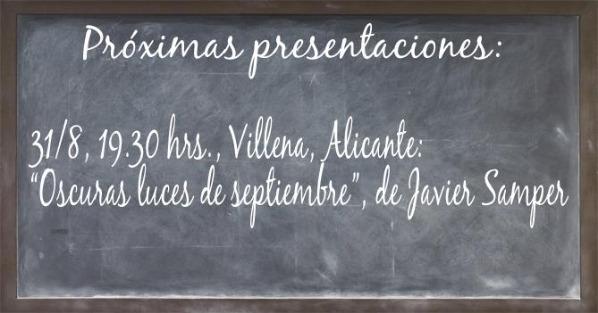 Pizarra de presentaciones agosto. Editoriales actuales de España