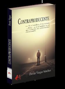 Portada del libro Contraproducente de Duván Vargas. Editoriales actuales de España, Editorial Adarve