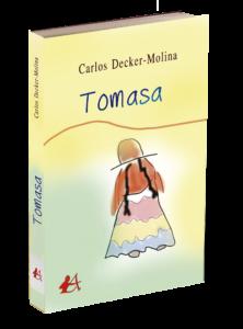 Portada del libro Tomasa de Carlos Décker Molina. Editorial Adarve de España