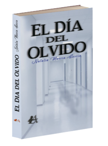 Portada del libro El día del olvido, de Natalia Murcia. Editoriales españolas, Editoriales actuales de España, Editorial Adarve