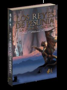 Portada del libro Los reyes de Pesunia y la puerta oscura de Ana María Coelho. Editorial Adarve de España, Editoriales de España