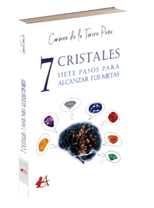7 cristales, siete metas para alcanzar tus metas. Editorial Adarve