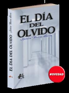 Portada del libro El día del olvido de Natalia Murcia. Editorial Adarve de España, Editoriales actuales de España, Editoriales españolas