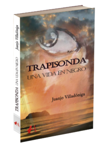 Portada de la novela Trapisonda de Juanjo Villadóniga. Editorial Adarve de España
