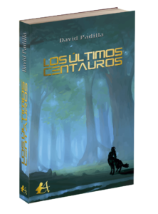 Portada del libro Los últimos centauros de David Padilla. Editorial Adarve