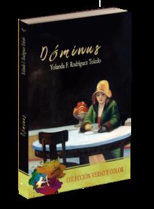 Portada del libro Dominus de Yolanda F Rodriguez Toledo. Colección Verso y Color, Editorial Adarve, Editoriales españolas
