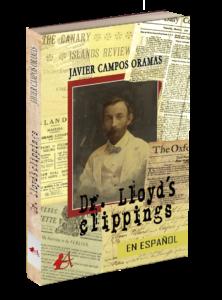 Portada del libro Dr Lloyds clippings de Javier Campos Oramas. Editorial Adarve de España