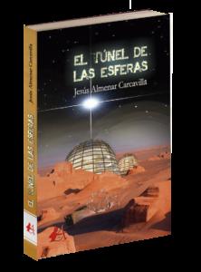 Portada de la novela El túnel de las esferas de Jesús Almenar C. Editorial Adarve