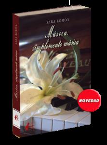 Portada del libro Música simplemente música de Sara Romón. Editorial Adarve, Editorial Adarve de España, Editoriales españolas, Editoriales actuales de España, Editoriales españolas actuales