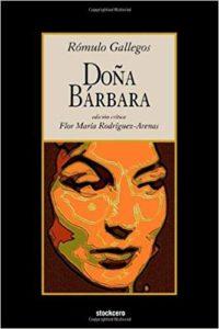 Portada del libro Doña Barbara de Romulo Gallegos. Editorial Adarve, Editorial Adarve de España, Editoriales de España, Editoriales actuales de España, Editoriales españolas, Editoriales españolas actuales