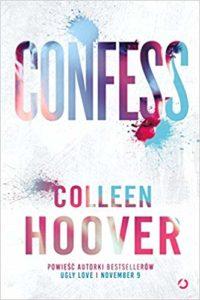 Portada del libro Confess de Colleen Hoover. Editorial Adarve, Editoriales españolas