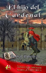 Portada del libro El hijo del cardenal de Pedro Pastor. Editorial Adarve