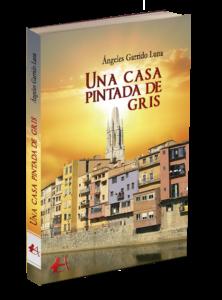 Portada del libro Una casa pintada de gris de Ángeles Garrido Luna. Editorial Adarve, Editoriales españolas