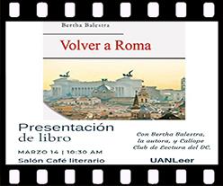 Cartel de presentación del libro Volver a Roma de Bertha Balestra en México. Editorial Adarve, Editoriales de España