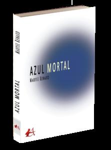 Portada del libro Azul mortal de Maryse Renaud. Editorial Adarve, Editoriales españolas actuales