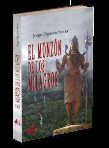 Portada del libro El monzón de los milagros. Editorial Adarve, Editoriales que aceptan manuscritos