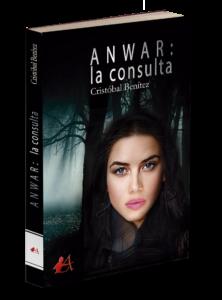 Portada del libro Anwar: la consulta de Cristóbal Benítez. Editorial Adarve, Editoriales de España