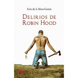 Delirios de Robin Hood