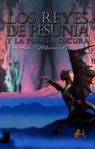 Portada del libro Los reyes de Pesunia y la puerta oscura de Ana María Coelho. Editorial Adarve, Editoriales que aceptan manuscritos