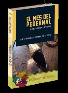 Portada del libro El mes del pedernal de Roberto Echeveste. Editorial Adarve, Colección Verso y Color