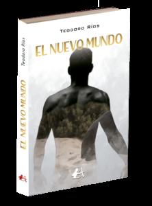Portada del libro El nuevo mundo de Teodoro Ríos. Editorial adarve, Editoriales de España