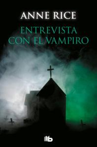 Portada del libro Entrevista con el vampiro de Anne Rice. Editorial Adarve, Editoriales actuales de España