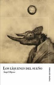 Portada del libro Liquenes del sueño de Angel Olgoso. Editorial Adarve, Editoriales actuales de España