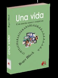 Portada del libro Una vida de Roger Blieck. Editorial Adarve, Editoriales de España