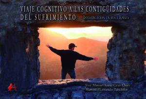 Portada del libro Viaje cognitivo hacia las contigüidades del sufrimiento. Editorial Adarve, Editoriales que aceptan manuscritos