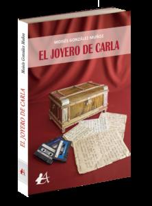 Portada del libro El joyer de Carla de Moisés González Muñoz. Editorial Adarve, Editoriales actuales de España