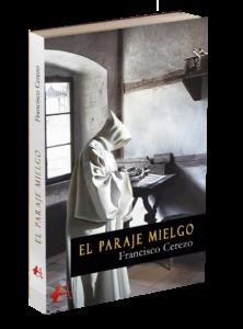 Portada del libro El paraje mielgo de Francisco Cerezo. Editorial Adarve, Editoriales de España