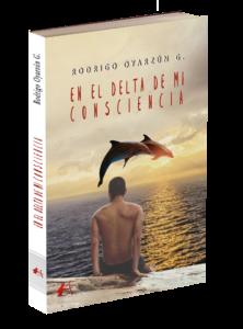 Portadsa del libro En el delta de mi consciencia de Rodrigo Oyarzún G. Editoril Adarve, Editoriales de España