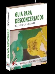 Portada del libro Guía para desconcertados de Esther Charabati. Editorial Adarve, Editoriales de España