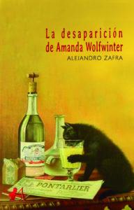Portada del libro La desaparición de Amanda Wolfwinter de Alejandro Zafra. Editorial Adarve, Editoriales que aceptan manuscritos
