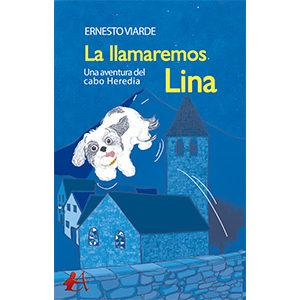 La llamaremos Lina – Una aventura del cabo Heredia